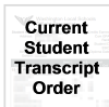 Current student transcript order